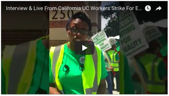 Live Video & Photos From UC Workers Strike in California