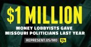 a sign saying lobbyists gave Missouri politicians $1 million last year