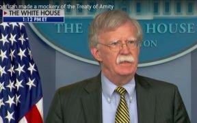 National Security Advisor John Bolton on U.S. decision to pull out of 53-year-old treaty with Iran.