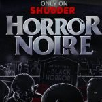 'Horror Noire': The Political Implication Of African-Americans And Horror Films