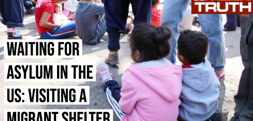Visiting a migrant shelter in Tucson, AZ