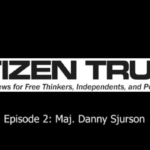 Interview: Citizen Truth Speaks With Veteran and Anti-War Activist Danny Sjursen